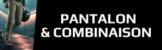 Pantalon & Combinaison