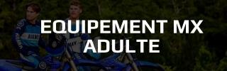 Equipement MX Adulte